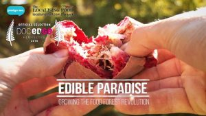 Screening: Edible Paradise, Growing the Food Forest Revolution @ Edendale | Eltham | Victoria | Australia